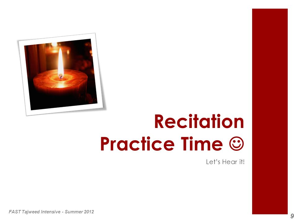 Recitation Practice Time 