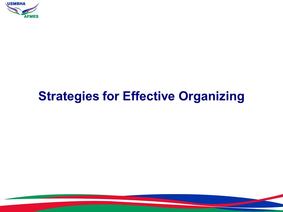 Strategies for Effective Organizing