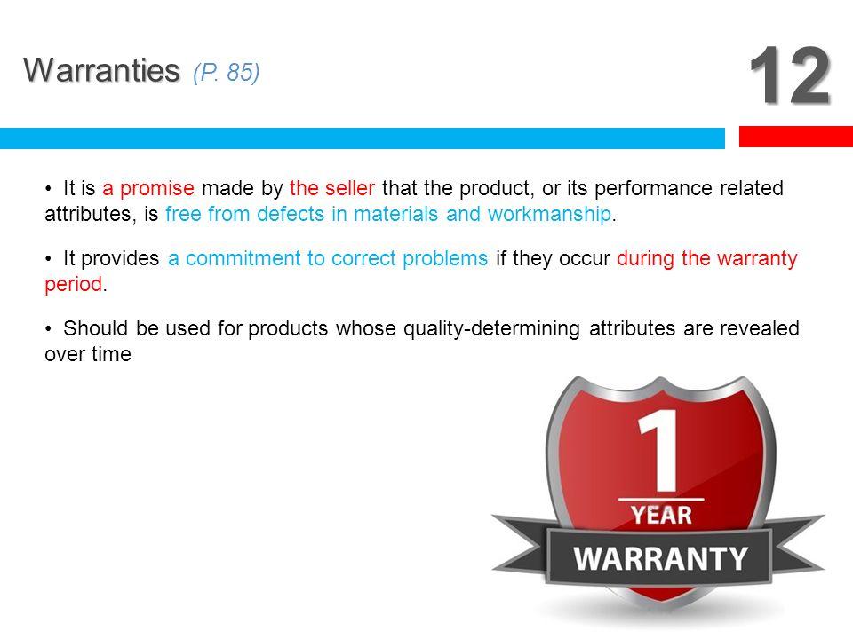 12 Warranties (P. 85)