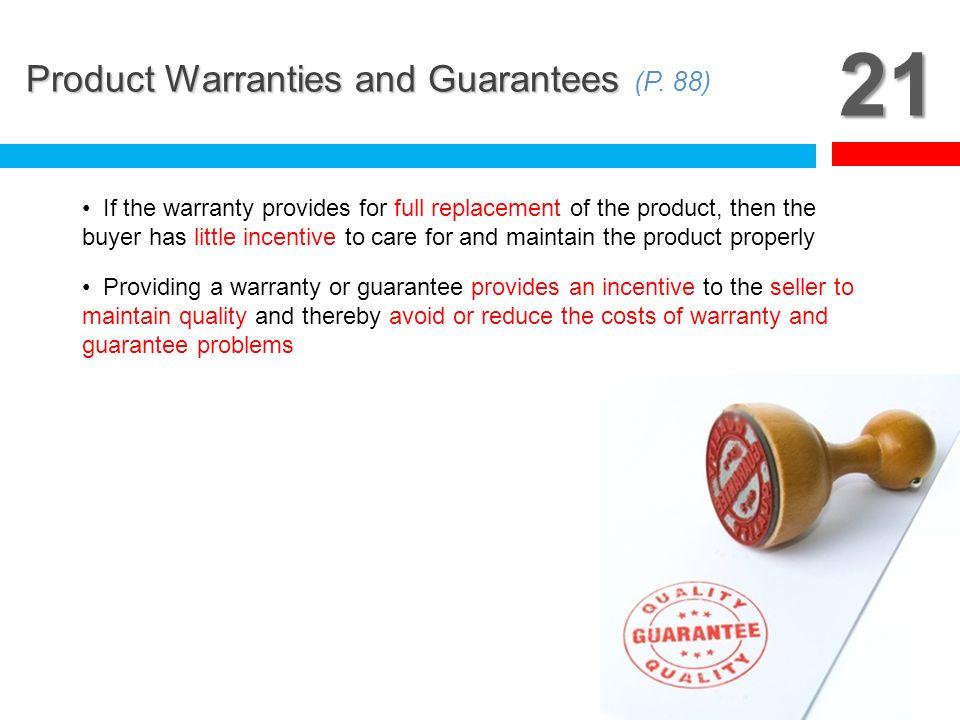 21 Product Warranties and Guarantees (P. 88)