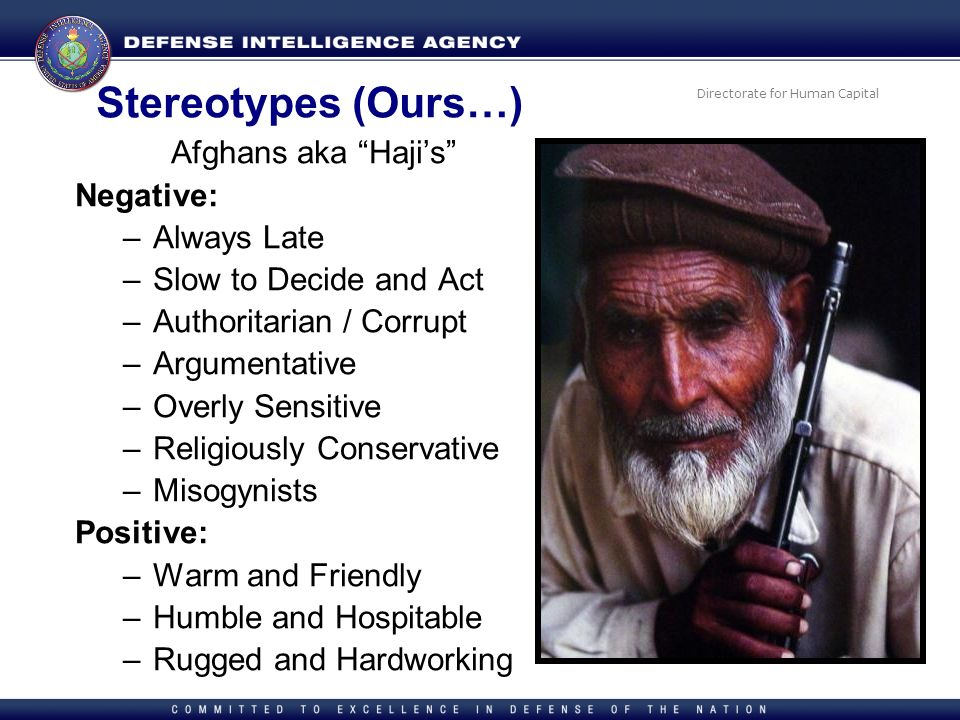 Stereotypes (Ours…) Afghans aka Haji's Negative: Always Late
