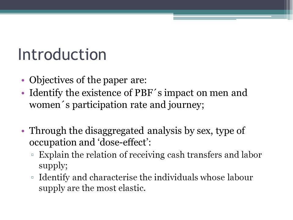 Introduction Objectives of the paper are: