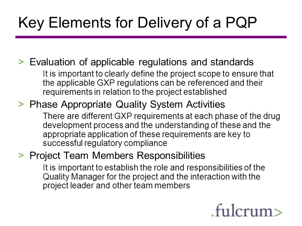 Key Elements for Delivery of a PQP
