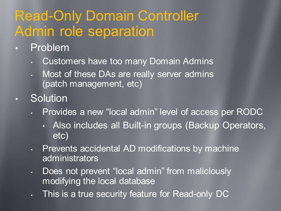 Read-Only Domain Controller Admin role separation