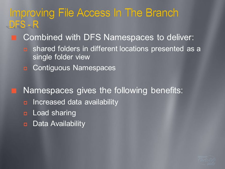 Improving File Access In The Branch