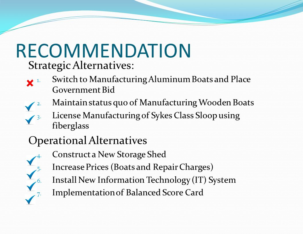 RECOMMENDATION Strategic Alternatives: Operational Alternatives