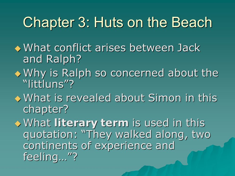 Chapter 3: Huts on the Beach