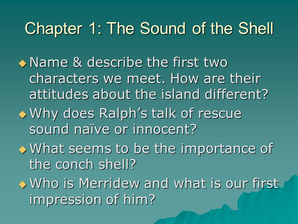 Chapter 1: The Sound of the Shell