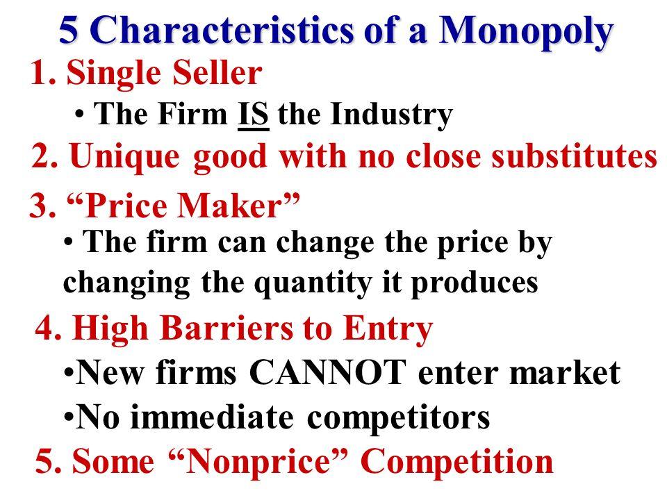 5 Characteristics of a Monopoly
