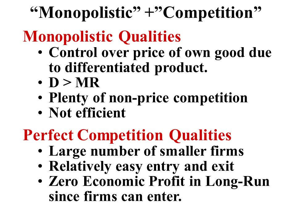 Monopolistic + Competition