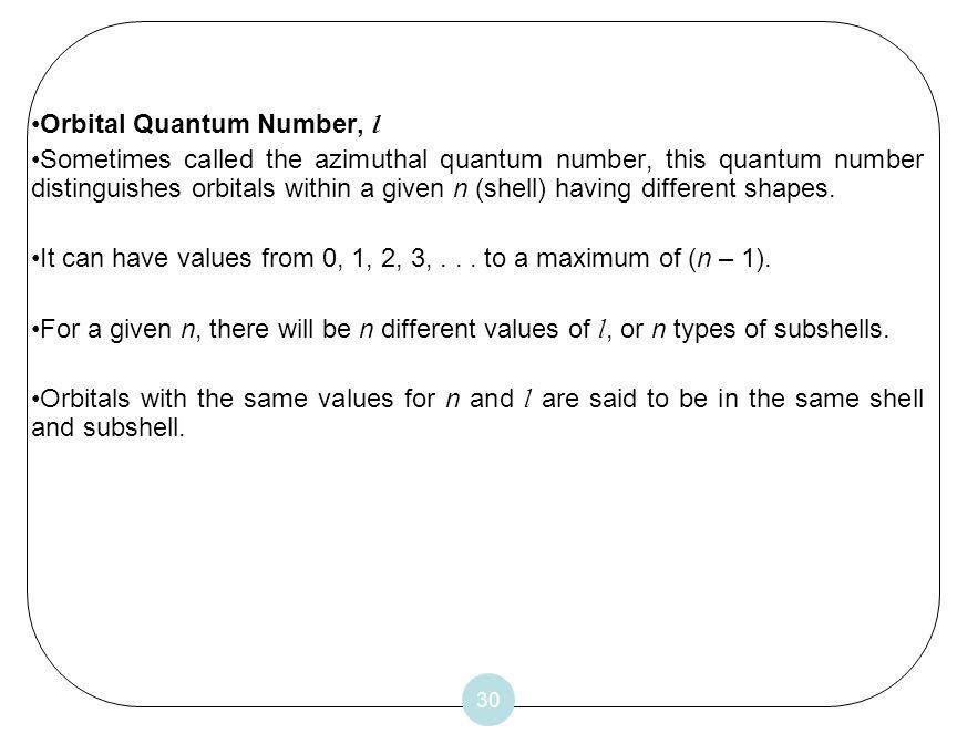 Orbital Quantum Number, l