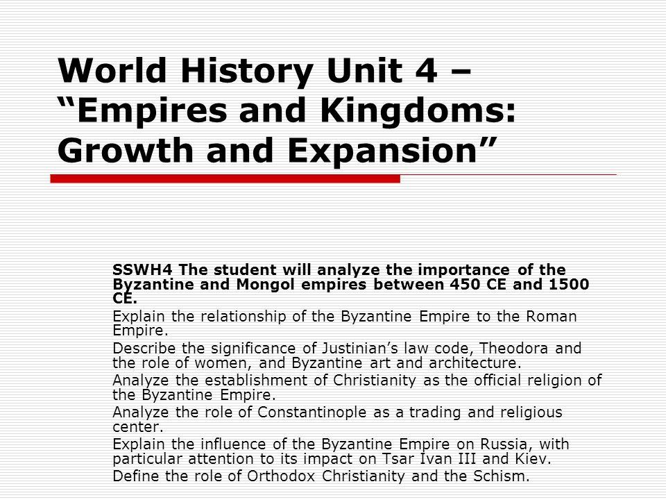 World History Unit 4 – Empires and Kingdoms: Growth and Expansion