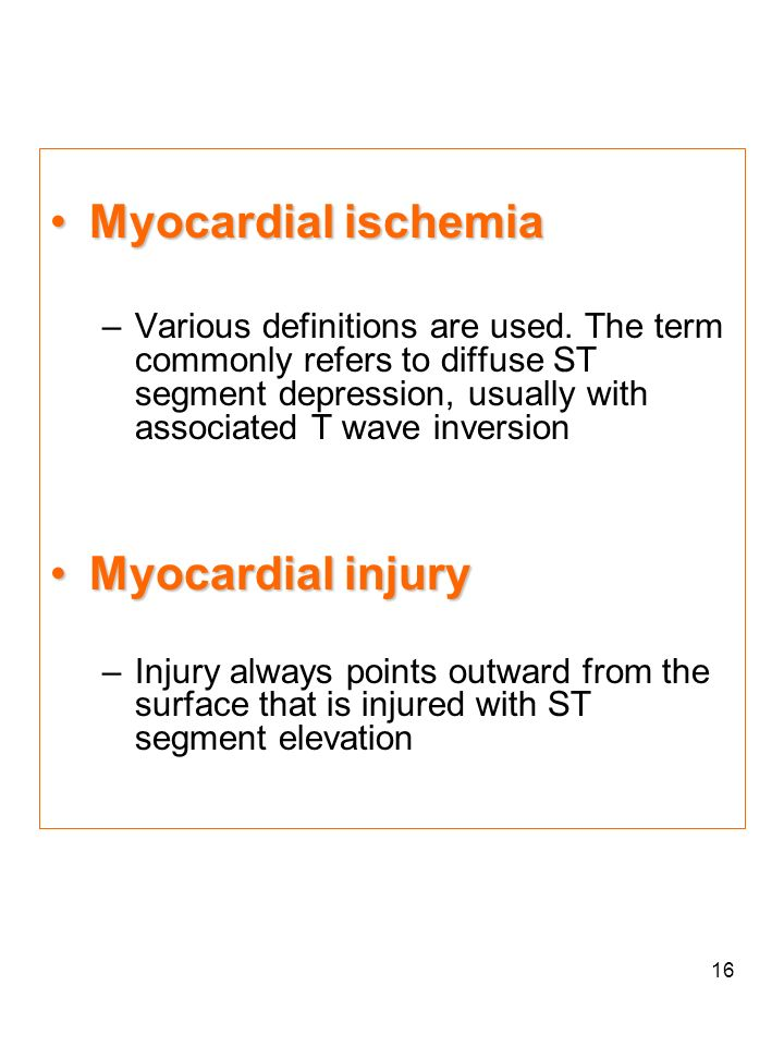 Myocardial ischemia Myocardial injury
