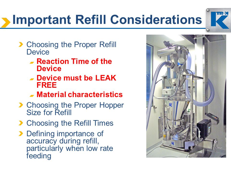 Important Refill Considerations