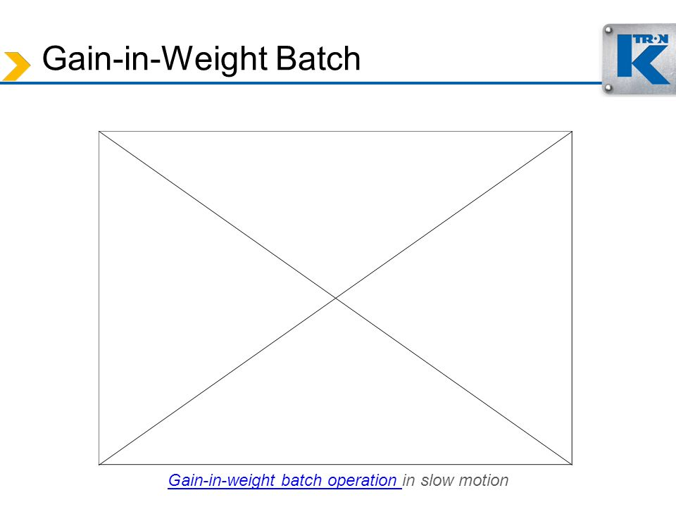 Gain-in-weight batch operation in slow motion
