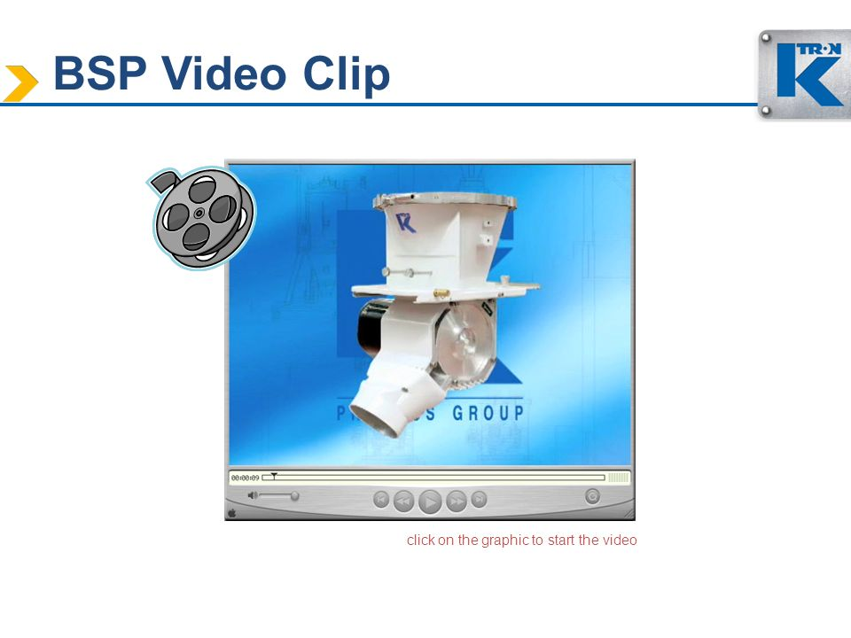 BSP Video Clip click on the graphic to start the video