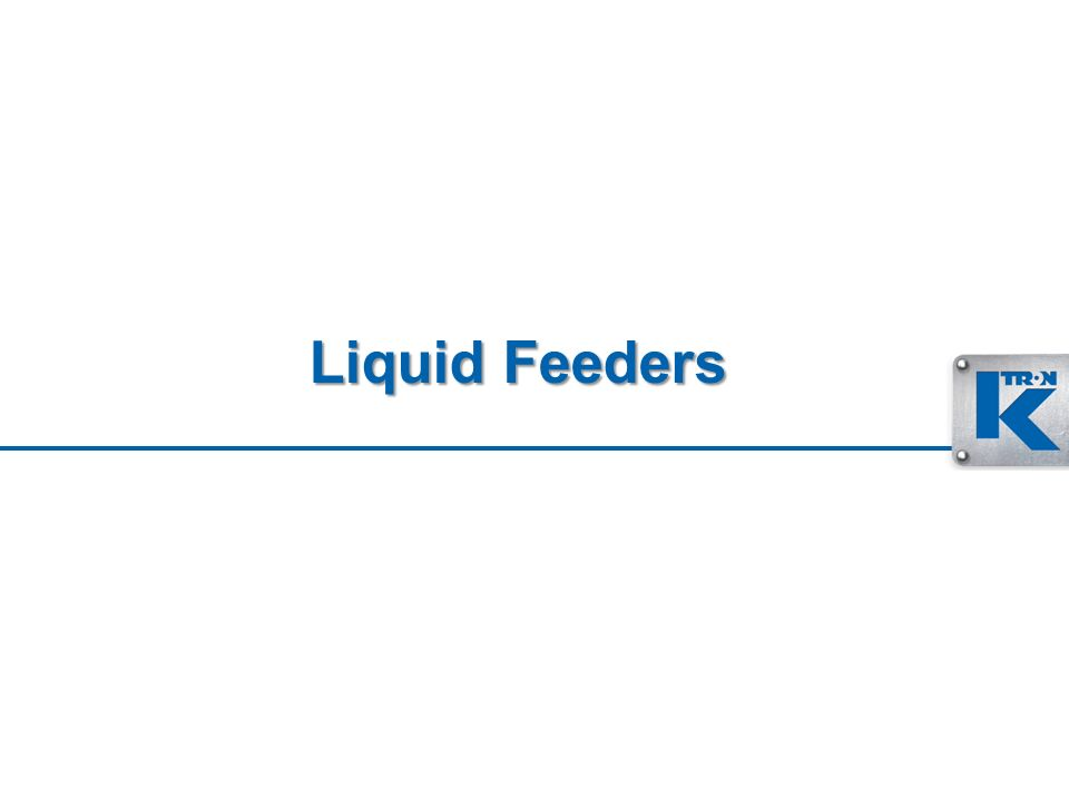 Liquid Feeders