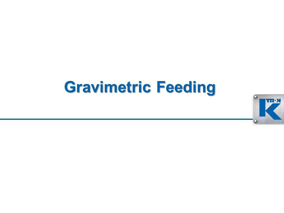 Gravimetric Feeding
