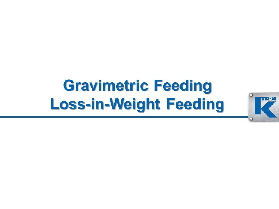 Gravimetric Feeding Loss-in-Weight Feeding