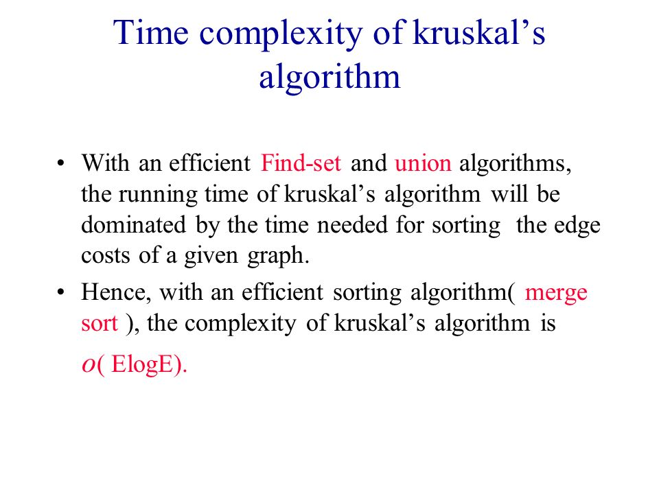 Time complexity of kruskal's algorithm
