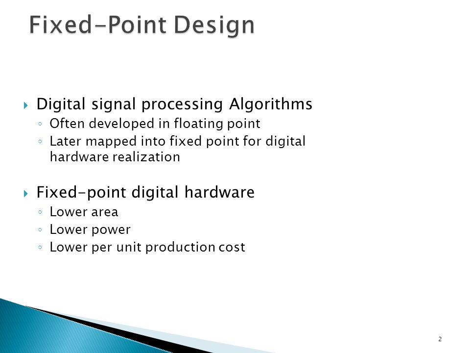 Fixed-Point Design Digital signal processing Algorithms