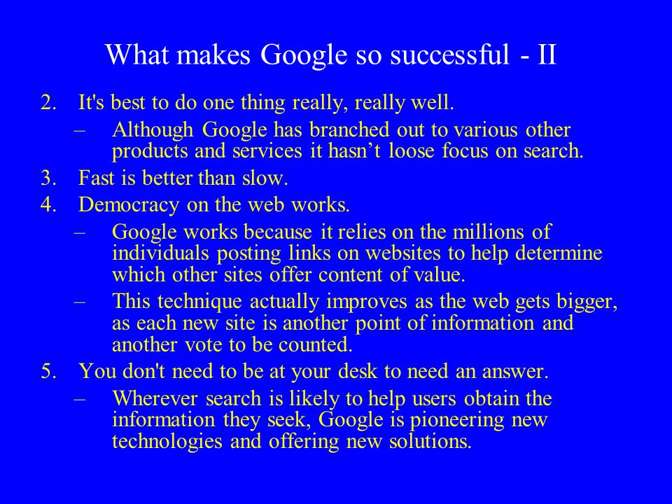 What makes Google so successful - II
