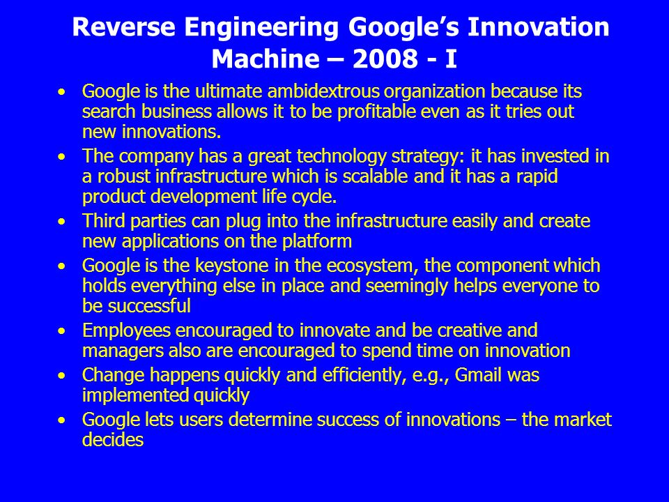 Reverse Engineering Google's Innovation Machine – 2008 - I