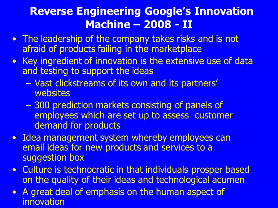 Reverse Engineering Google's Innovation Machine – 2008 - II