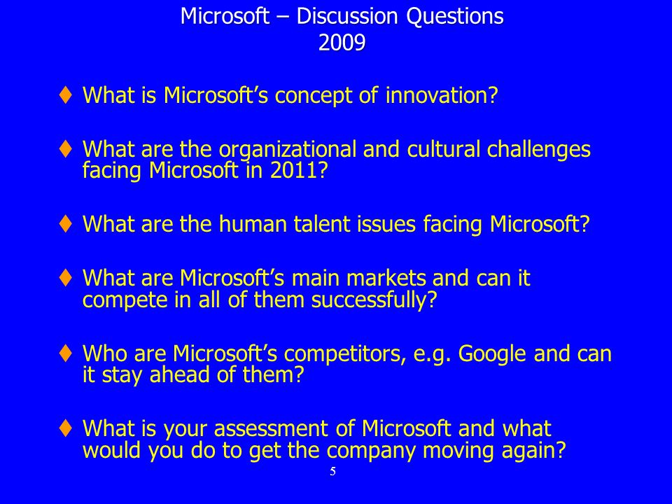 Microsoft – Discussion Questions 2009