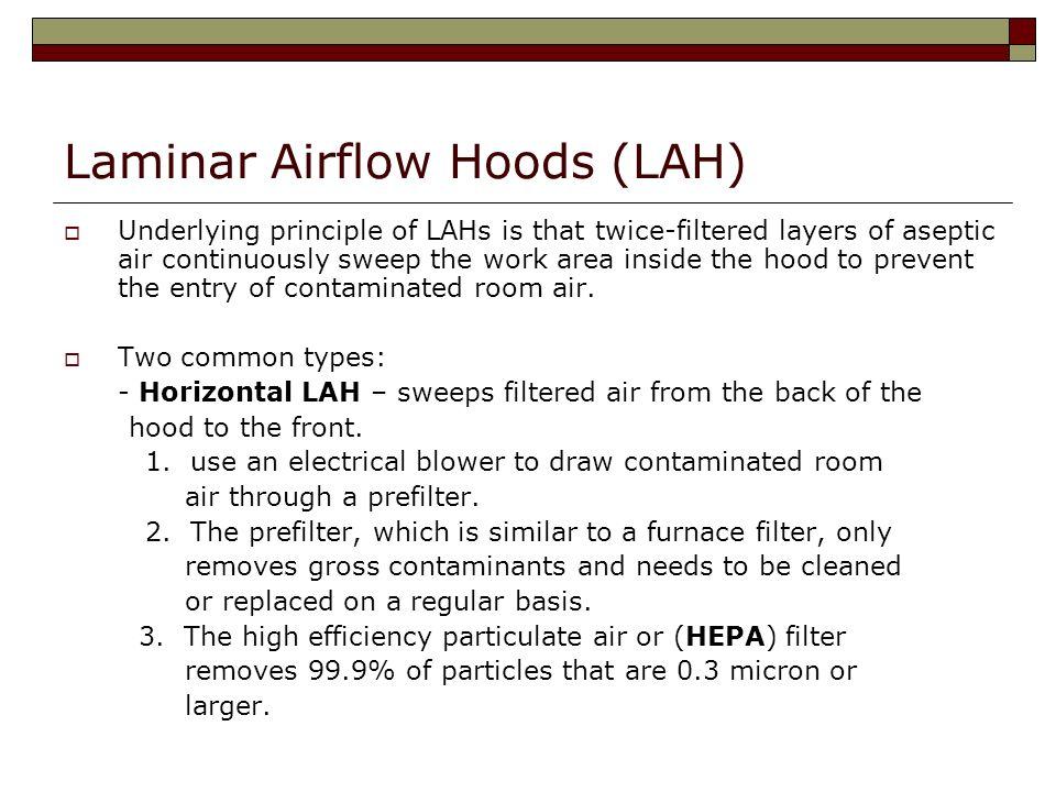 Laminar Airflow Hoods (LAH)