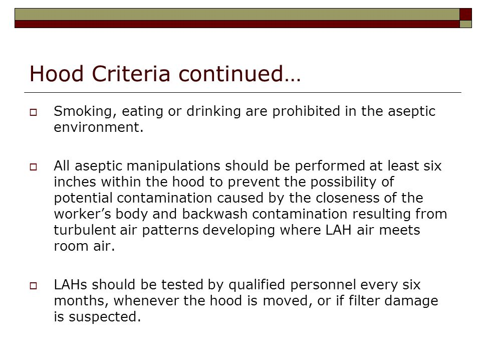 Hood Criteria continued…
