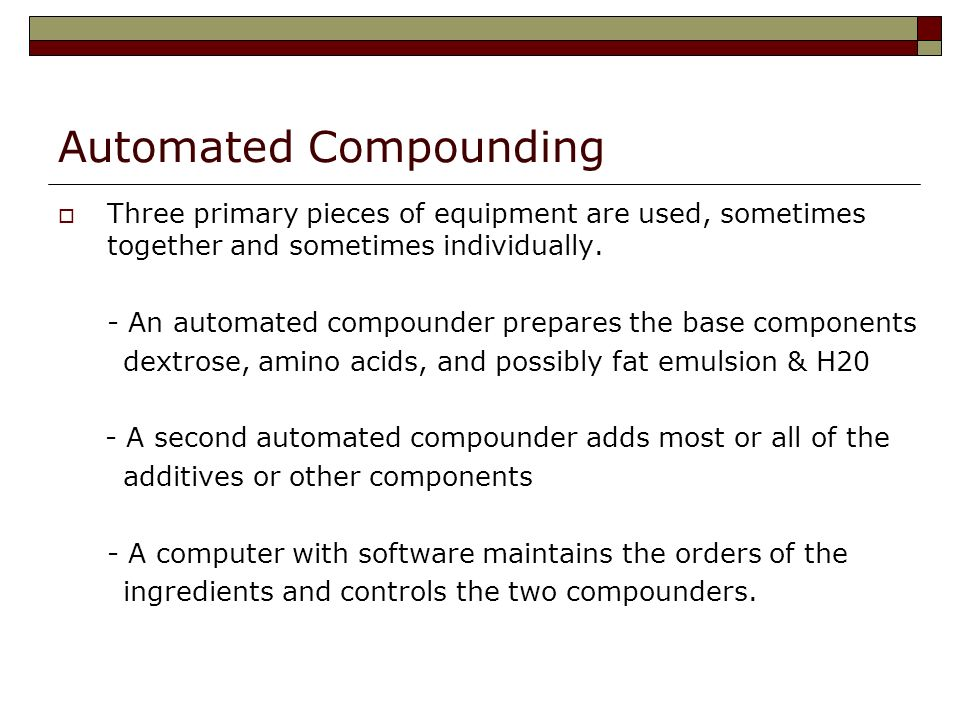 Automated Compounding