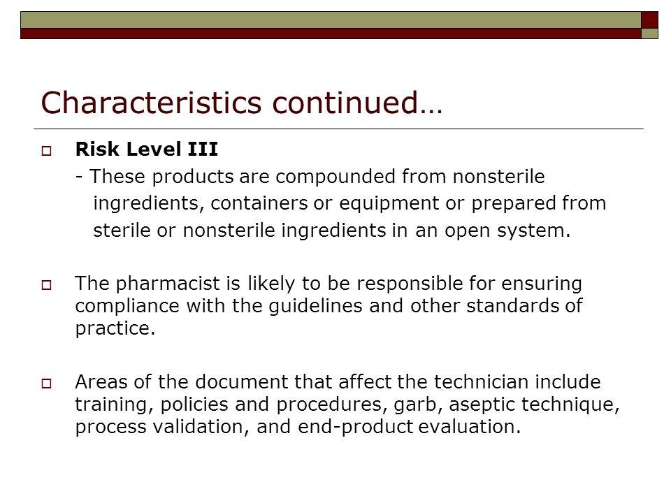 Characteristics continued…
