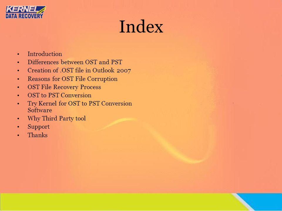 Index Introduction Differences between OST and PST