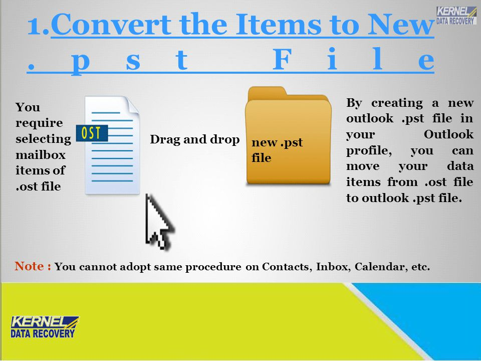 Convert the Items to New .pst File