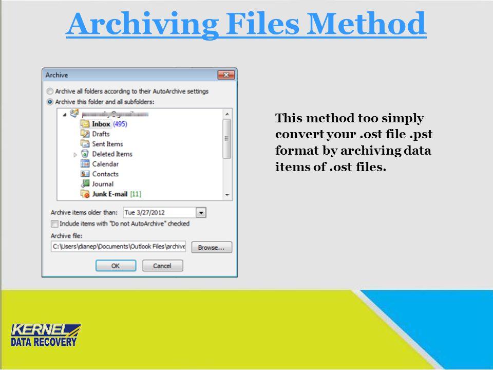 Archiving Files Method