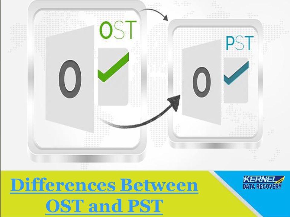 Differences Between OST and PST