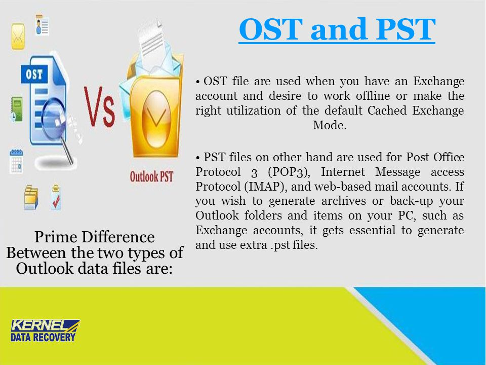 Prime Difference Between the two types of Outlook data files are: