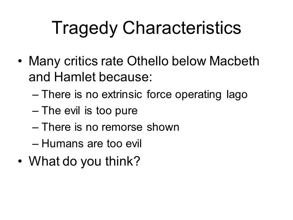 Tragedy Characteristics