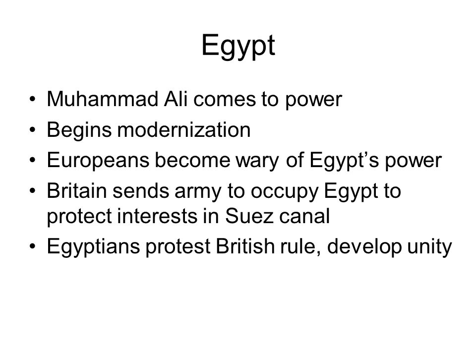 Egypt Muhammad Ali comes to power Begins modernization