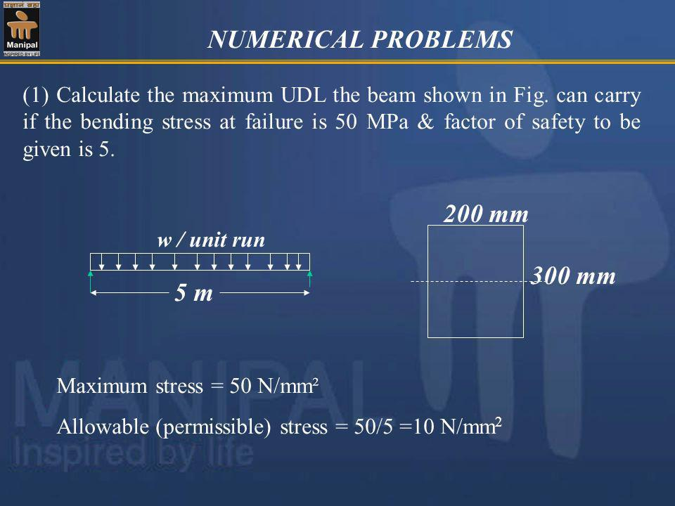 NUMERICAL PROBLEMS 5 m 200 mm 300 mm