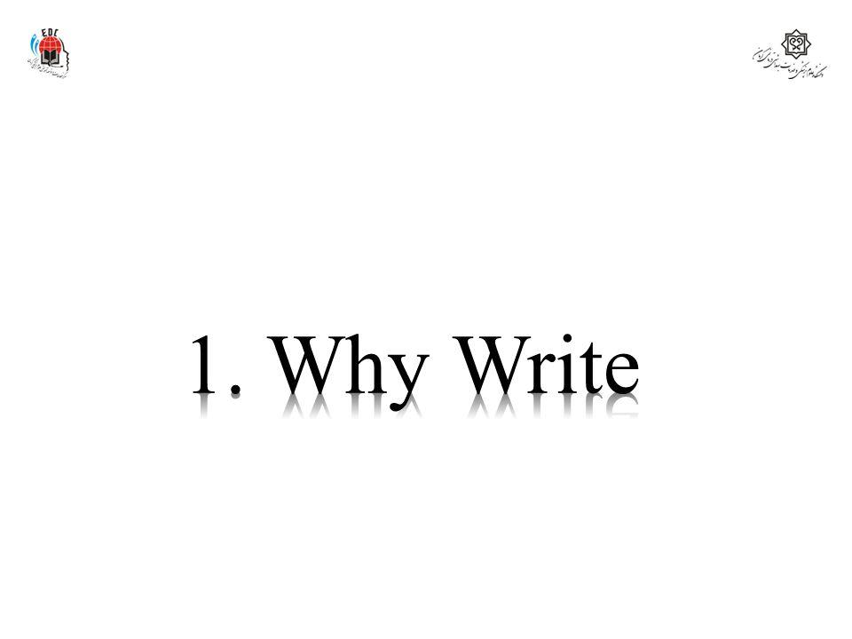 1. Why Write