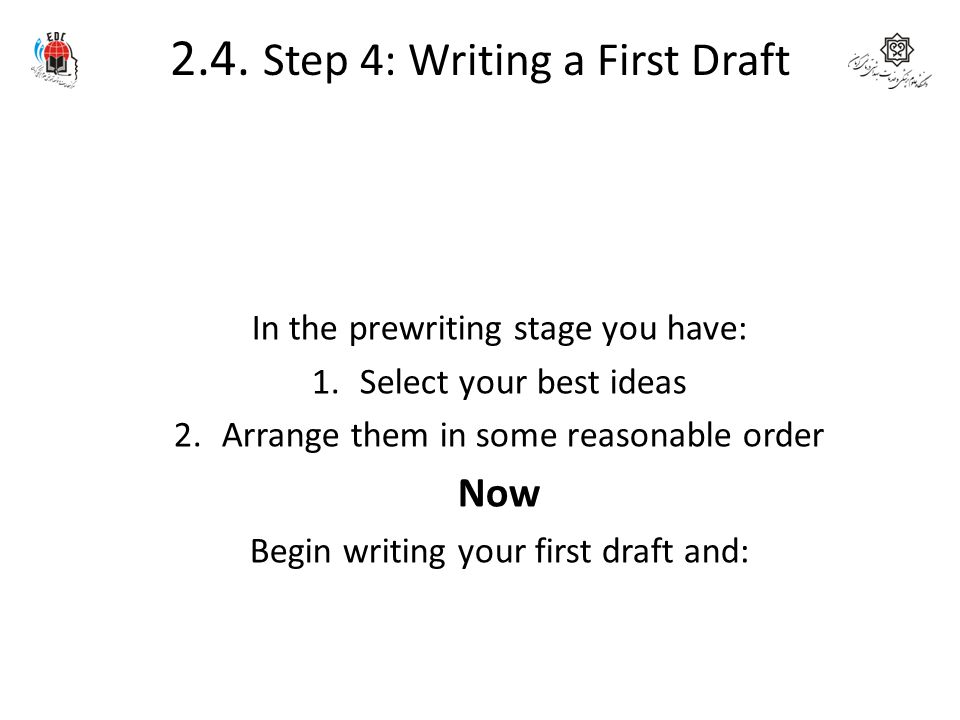 2.4. Step 4: Writing a First Draft