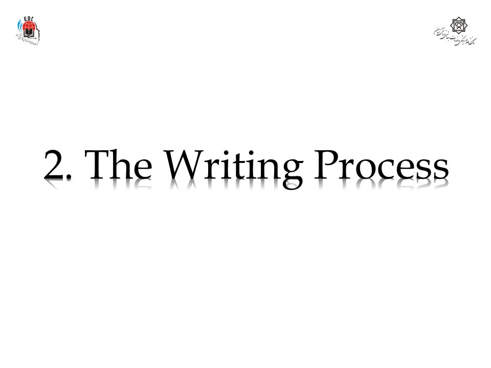 2. The Writing Process