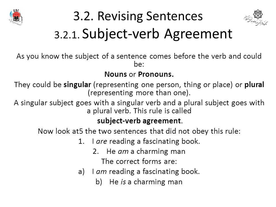 3.2. Revising Sentences 3.2.1. Subject-verb Agreement