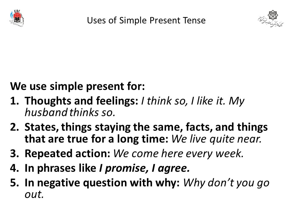 Uses of Simple Present Tense