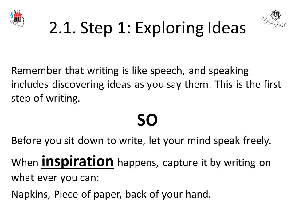 2.1. Step 1: Exploring Ideas SO