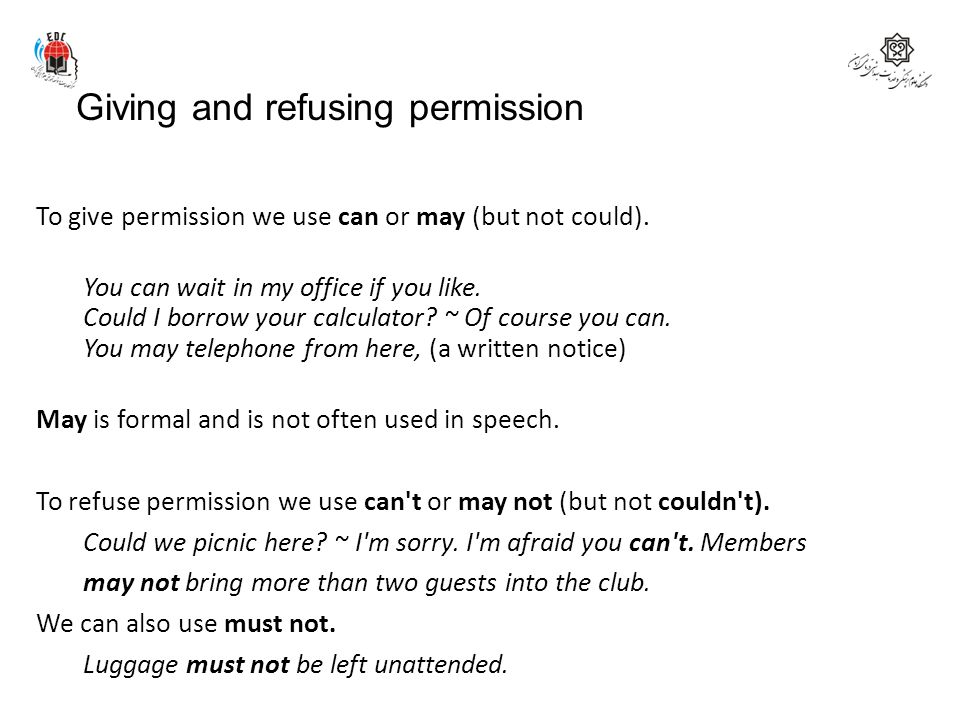 Giving and refusing permission
