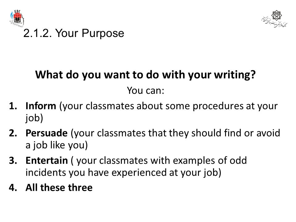What do you want to do with your writing
