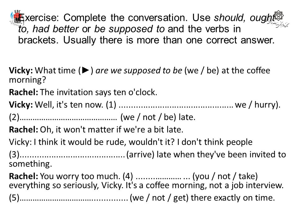 Exercise: Complete the conversation
